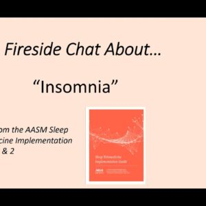 A Fireside Chat on Telemedicine | Insomnia