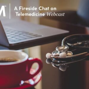 A Fireside Chat on Telemedicine | Part 2 of 2 | Billing, Privacy, Licensing, and Much More