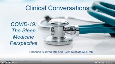 Clinical Conversations: COVID-19 with Dr. Clete Kushida