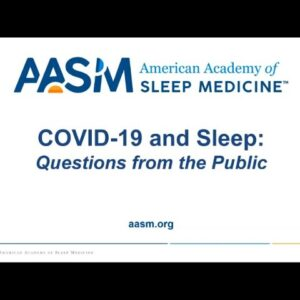 COVID-19 and Sleep: Questions from the Public