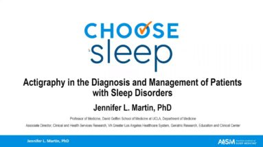 Actigraphy in the Diagnosis and Management of Patients with Sleep Disorders