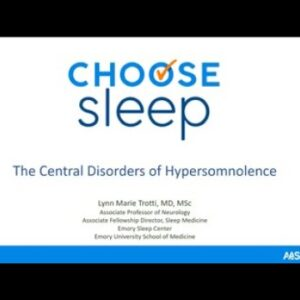 The Central Disorders of Hypersomnolence
